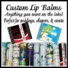 CUSTOM LABELED LIP BALM